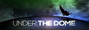 Under The Dome Saison 1 Episode 1 : under the dome saison 3 pisode 1 date de diffusion et ~ Dailycaller-alerts.com Idées de Décoration