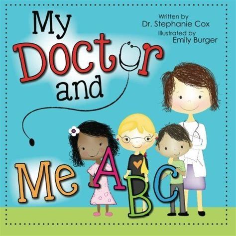 67 best my doctor and me abc a children s book images on 676 | 4e8a8732ab1e322362dec4b273065126 books for kids kid books