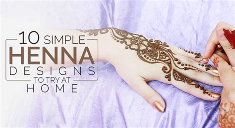 10 Simple Henna Designs To Try At Home