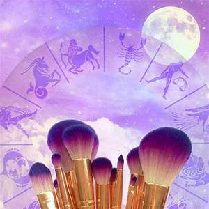 Beauty Astrology The Ultimate Guide To Your Zodiac