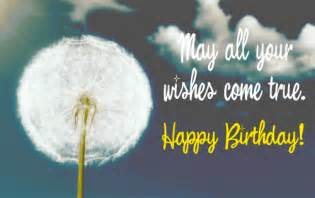 may all of your wishes come true happy birthday pictures photos and images for