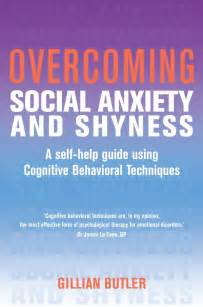 How To Manage Your Worksheets Overcoming Social Anxiety And Shyness Original Oxford Cognitive Therapy Centre