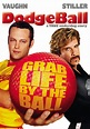 Dodgeball: A True Underdog Story movie review (2004 ...