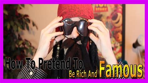 How To Pretend To Be Rich And Famous  Youtube