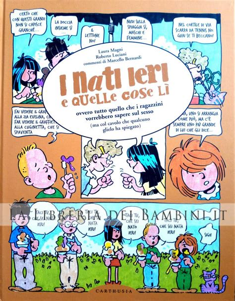 La Libreria Dei Bambini by La Libreria Dei Bambini I Nati Ieri E Quelle Cose L 236