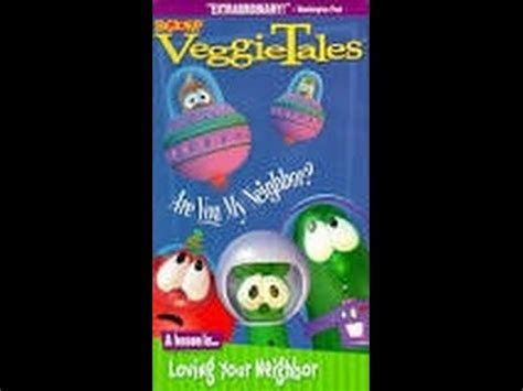 Opening To Veggie Tales Are You My Neighbour 1999 Vhs (lyrick Studios) Youtube