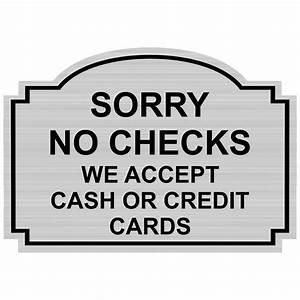 Sorry No Checks Engraved Sign Egre