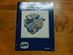 3 4l Liter V6 Twin Dual Cam Engine Cpt Service Manual