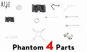 Dji Phantom 4 Parts Diagram