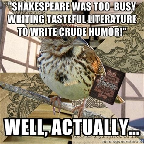 Crude Humor Memes - 100 ideas to try about shakespeare literature plays and as you like it