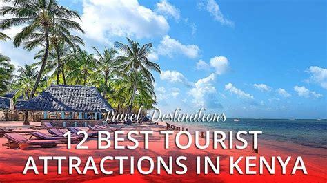 best tourist site 12 best tourist attractions in kenya africa