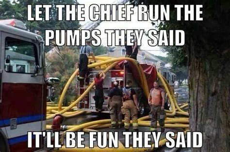 Funny Firefighter Memes - 327 best fire department humor images on pinterest fire fighters fire department and fire dept