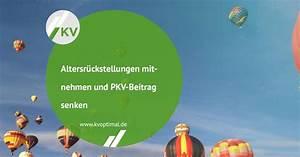 Pkv Beitrag Berechnen : altersr ckstellungen mitnehmen und pkv beitrag senken kvoptimal ~ Themetempest.com Abrechnung