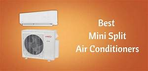 The Best Ductless Mini Split Ac Systems  U2013 Complete 2020