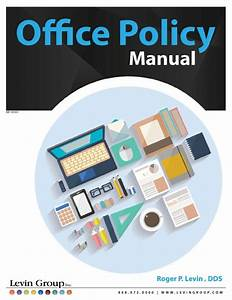 The Levin Group Practice Store Office Policy Manual The
