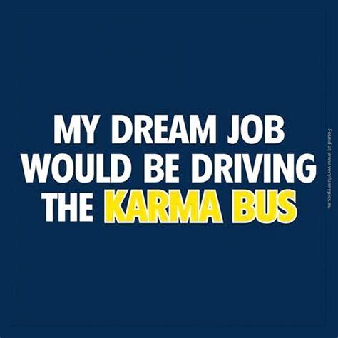funny karma quotes quotesgram
