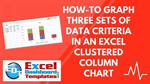 How To Graph Three Sets Of Data Criteria In An Excel