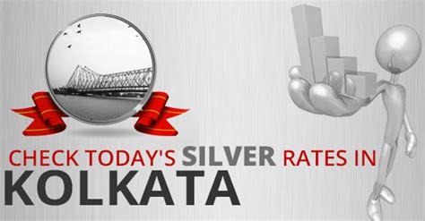 todays silver rate  kolkata silver price   aug