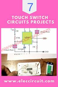 8 Simple Touch Switch Circuit Projects