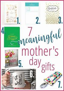 7 Meaningful Mother's Day Gifts for 2016 - Intentional Moms