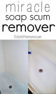 miracle soap scum remover get rid of stubborn shower and With bathroom soap scum removal