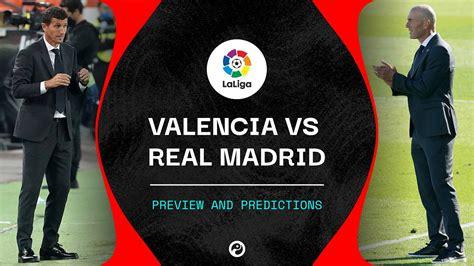 Valencia vs Real Madrid live stream: How to watch La Liga ...