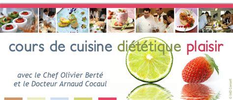 cours cuisine dietetique cuisine diététique plaisir avec le docteur arnaud cocaul