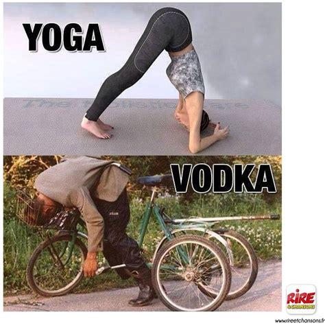 Drunk Yoga Meme - yoga vs vodka spam fearless assassins