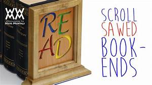 Scroll sawed bookends - YouTube