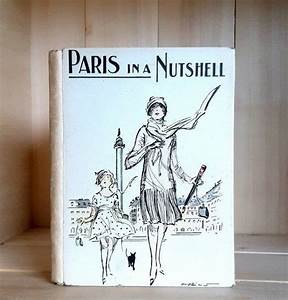 Paris In A Nutshell Circa 1920s Antique Travel Guide With