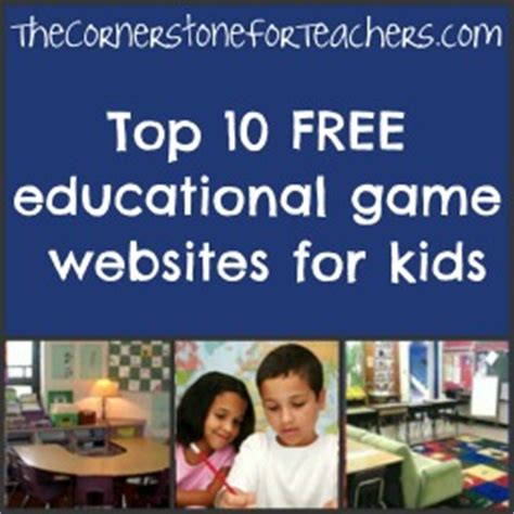 Top 10 Free Educational Game Websites For Kids The