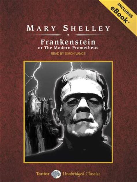 frankenstein a modern prometheus tantor media free audiobook frankenstein by shelley as read by simon vance sffaudio