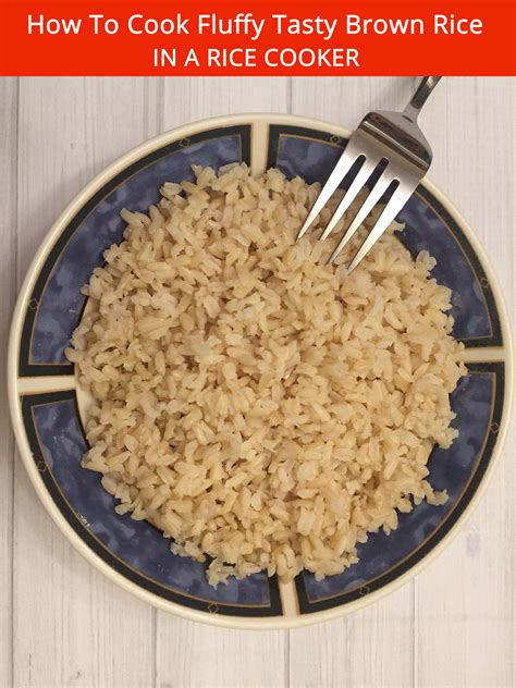 What you see is a plate of simple. How To Cook Fluffy Tasty Brown Rice In A Rice Cooker - Melanie Cooks