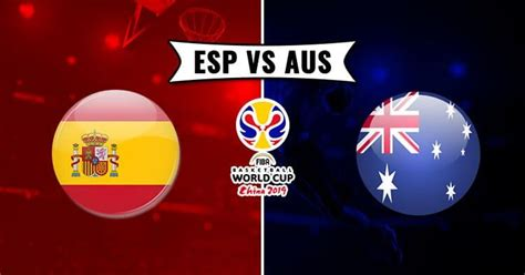 catch    updates  esp  aus basketball match