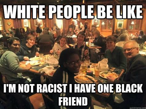 Black People Meet Meme - meet the black person raising 135 000 to buy something every white person has mic