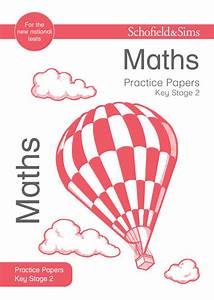 Key Stage 2 Maths Practice Papers  Sats And Revision