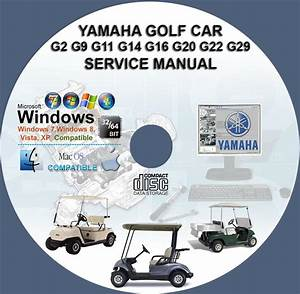 Yamaha Golf Car G2 G9 G11 G14 G16 G19 G20 G22 G29ydr Service Repair Manual Cd   Bonus Part