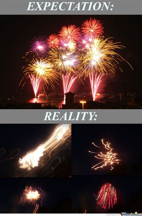 Fireworks Meme - fireworks meme 100 images fireworks meme kappit fireworks until 10pm oh i m sorry i thought