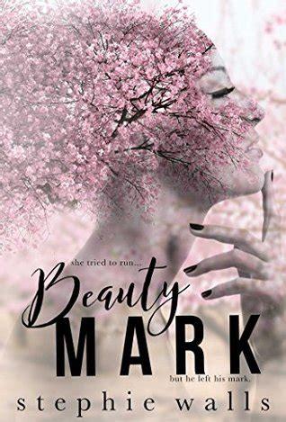 beauty mark  stephie walls