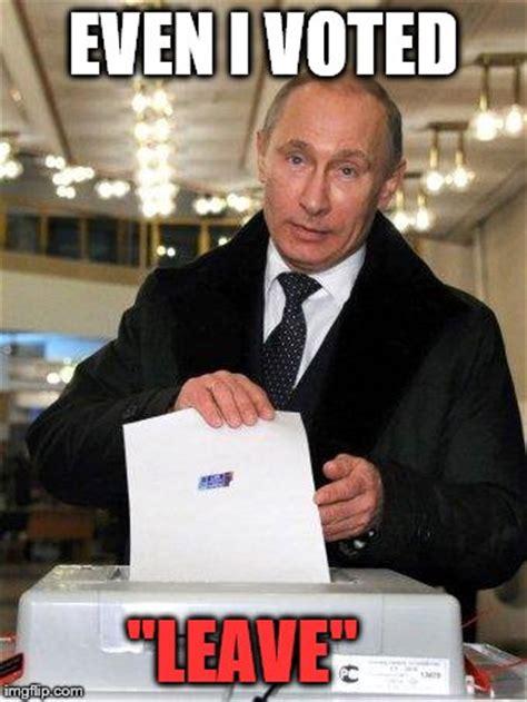 I Voted Meme - putin elects you imgflip