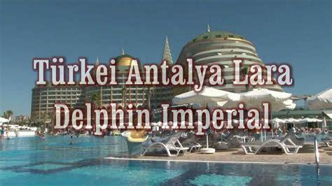 delphin imperial hotel antalya lara youtube