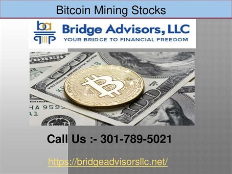 Mara price prediction for best bitcoin miner PPT - Want to know about Bitcoin Mining Stocks? || Bridges Advisors PowerPoint Presentation - ID ...
