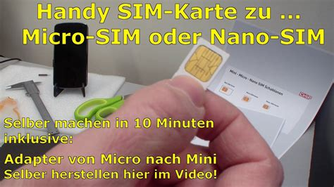 handy sim karte zu micro nano zuschneiden und mini sim