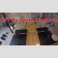 Diy Deadlift Platform Youtube