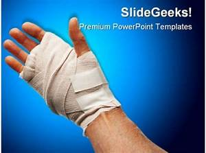 Injured Hand Medical Powerpoint Templates And Powerpoint