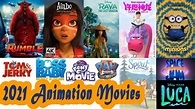 List Of Upcoming Major 2021 Animation Movies - Animation Songs