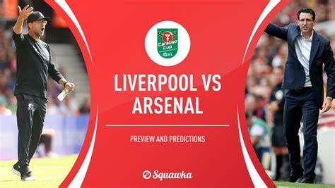 Liverpool v Arsenal prediction, preview & team news ...