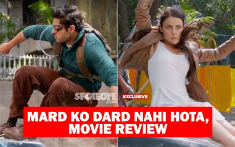 mard ko dard nahi hota  review    maine