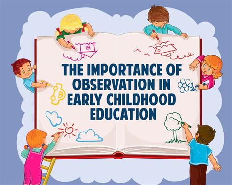 importance  observation  early childhood education