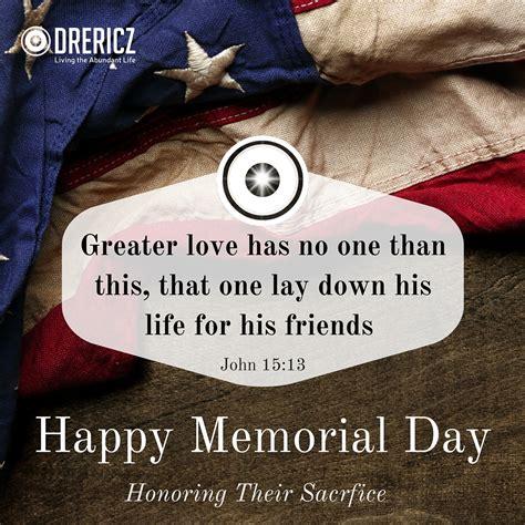 Memorial Day Memes - 21 bible verses for memorial day drericz com